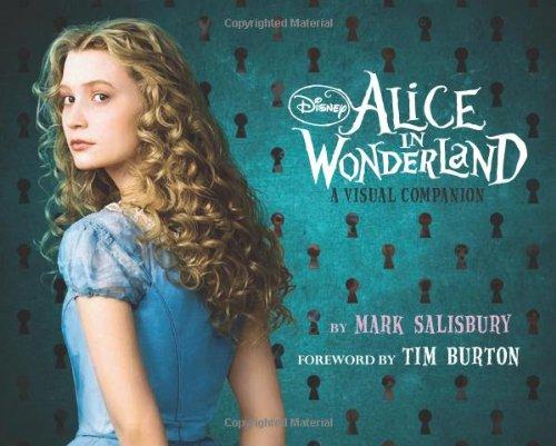 Alice in Wonderland: A Visual Companion (Disney Editions)
