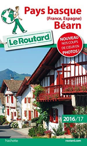Guide du routard Pays basque, Béarn 2016-2017