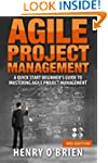 Agile Project Management: A Quick Sta...