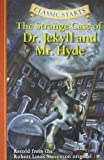 The Strange Case of Dr. Jekyll and Mr. Hyde (Classic Starts Series) (1402726678) by Robert Louis Stevenson