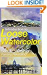 Introduction to Loose Watercolor; Sec...
