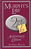 Murphy's Law: The 26th Anniversary Edition: The 26th Anniversary Edition