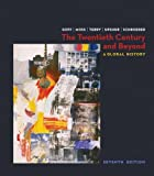 img - for The Twentieth Century and Beyond: A Global History book / textbook / text book
