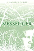 Messenger (The Giver Trilogy) by Lois Lowry cover image