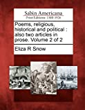 Poems, religious, historical and political: also two articles in prose. Volume 2 of 2