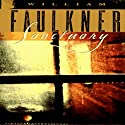 Sanctuary (       UNABRIDGED) by William Faulkner Narrated by Stephen Hoye