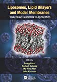 img - for Liposomes, Lipid Bilayers and Model Membranes: From Basic Research to Application book / textbook / text book