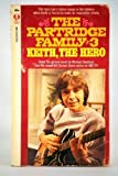The Partridge Family #3 Keith, the Hero (0502050055) by Michael Avallone