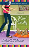 Howl Deadly (A Kendra Ballantine, Pet-Sitte)
