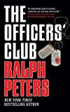 Ralph Peters The Officers' Club