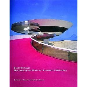 Oscar Niemeyer. Eine Legende der Moderne / A Legend of Modernism