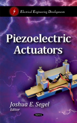 Piezoelectric Actuators (Electrical Engineering Developments)