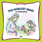 The Noblest Mind: Vikram Vetal | K. Venugopal