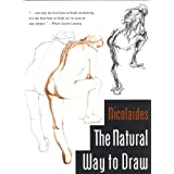 The Natural Way to Draw: A Working Plan for Art Studyby Kimon Nicolaides