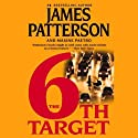 The 6th Target: Women's Murder Club, Book 6 (       UNABRIDGED) by James Patterson, Maxine Paetro Narrated by Carolyn McCormick