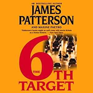 The 6th Target: Women's Murder Club, Book 6 | [James Patterson, Maxine Paetro]