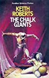 The Chalk Giants (0586041575) by Keith Roberts