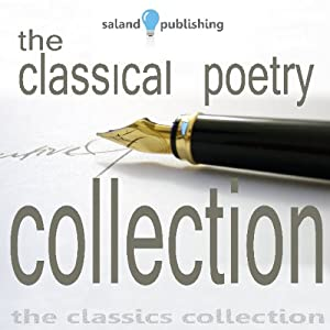 The Classical Poetry Collection, Volume 1 | [John Keats, Robert Burns, Percy Shelley, William Wordsworth]