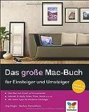 Das große Mac-Buch für Einsteiger und Umsteiger: aktuell zu OS X Yosemite