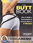 The Butt Book: How to Build a Non-Cel...
