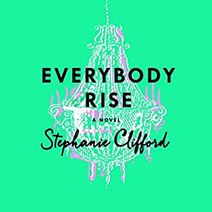 Everybody Rise Audiobook