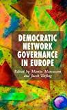 img - for Democratic Network Governance in Europe book / textbook / text book