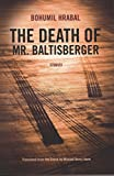 The Death of Mr. Baltisberger (Northwestern World Classics)