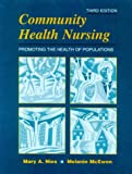 img - for Community Health Nursing: Promoting the Health of Populations, 3e book / textbook / text book