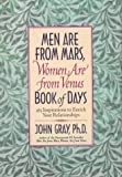 Men Are from Mars, Women Are from Venus Book of Days: 365 Inspirations to Enrich Your Relationships (0060192771) by Gray, John