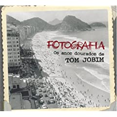 Fotografia: Os Aos Dourados de Tom Jobim