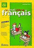 Le nouvel atelier de français CE1 : manuel de l'élève