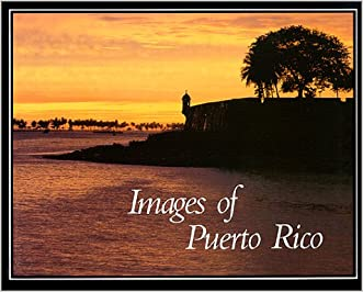 Images of Puerto Rico written by Roger A. LaBrucherie