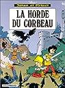 Johan et Pirlouit, tome 14 : La horde du corbeau par Maury