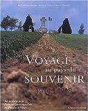 """Afficher """"Voyage au pays du souvenir"""""""