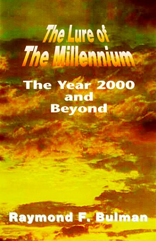 The Lure of the Millennium: The Year 2000 and Beyond