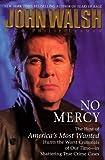 No Mercy (0671019937) by Walsh, John