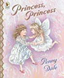 Princess, Princess (1844284654) by Dale, Penny