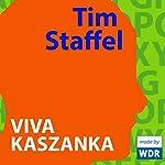 Viva Kaszanka | Tim Staffel