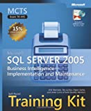 Erik Veerman MCTS Self-Paced Training Kit (Exam 70-445): Microsoft® SQL Server(TM) 2005 Business Intelligence - Implementation and Maintenance (Pro Certification)