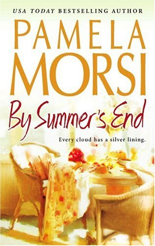 By Summer's End (MIRA S.), PAMELA MORSI