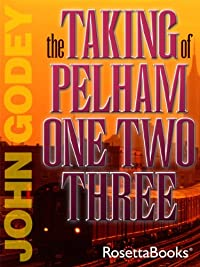 The Taking Of Pelham 123 by John Godey ebook deal