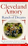 Ranch of Dreams: The Country's Most Unusual Sanctuary, Where Every Animal Has a Story (0140867198) by Amory, Cleveland