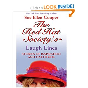 The Red Hat Society (R)'s Laugh Lines: Stories of Inspiration and Hattitude Sue Ellen Cooper
