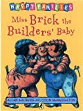 Miss Brick the Builder's Baby (Happy Families) (0140312420) by Ahlberg, Allan