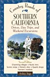 Search : Country Roads of Southern California: Drives, Day Trips, and Weekend Excursions
