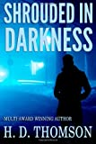 Shrouded in Darkness (Volume 1)