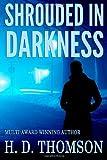 Shrouded in Darkness (Volume 1)