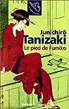 echange, troc Tanizaki J - Le pied de fumiko