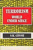 Terrorism: World Under Siege