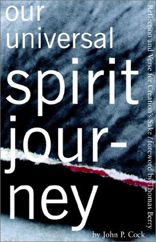 Our Universal Spirit Journey